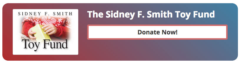 Donate to the 2019 Sidney F. Smith Toy Fund